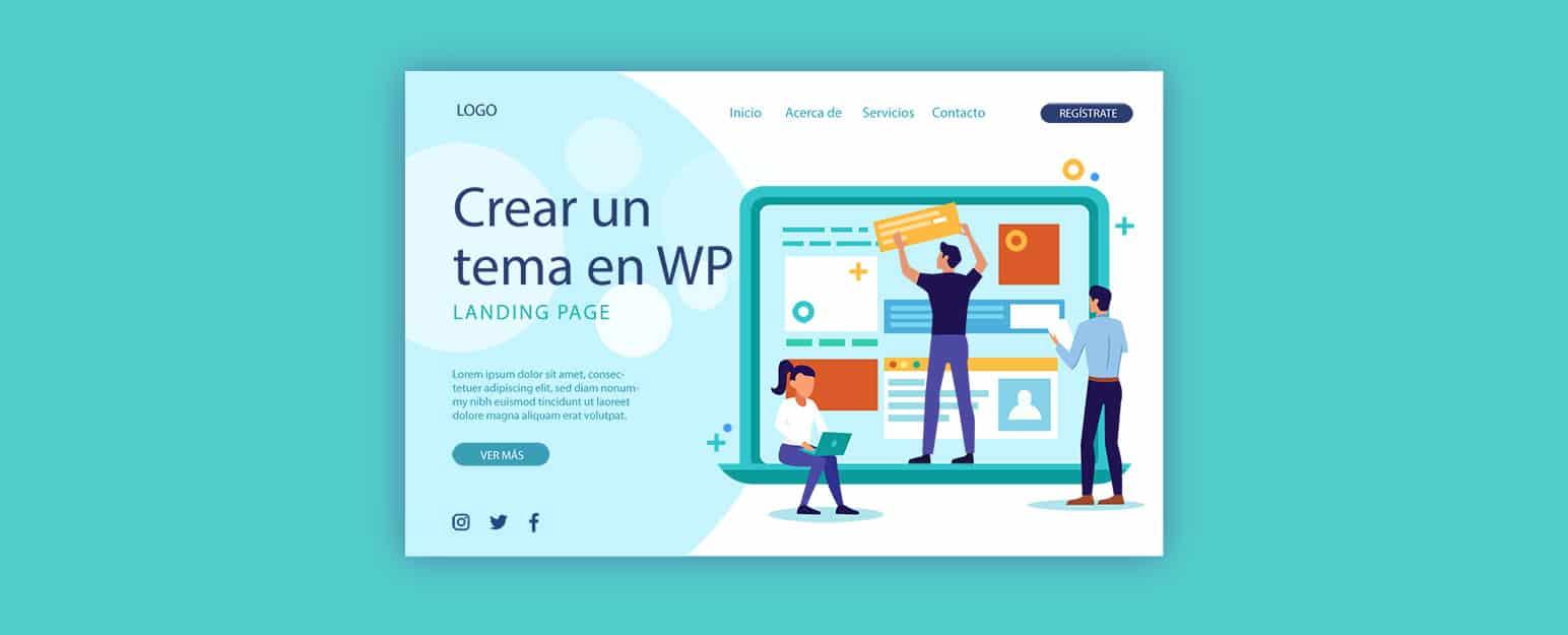 Cómo crear un Tema para WordPress